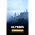 Ulysses: Color Illustrated, Formatted for E-Readers (Unabridged Edition)