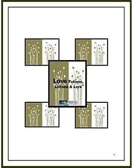 LOVE Potions, Lotions & Lore by [Pierce-Gonzalez, Karen]