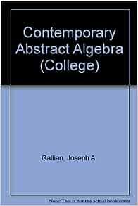 contemporary abstract algebra gallian pdf free download