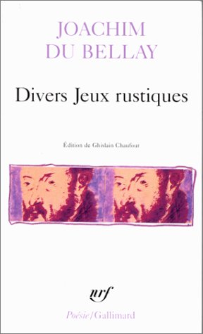 Divers Jeux Rustiques (Poesie/Gallimard) (French Edition)