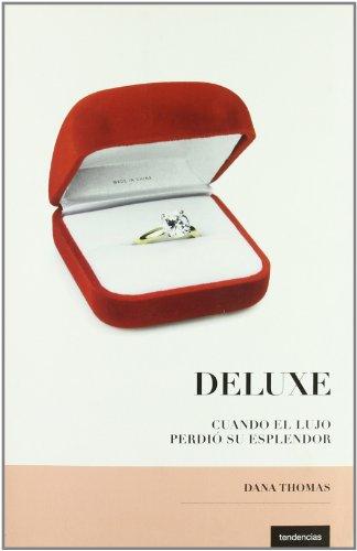 Descargar Libro Deluxe Dana Thomas