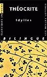 Idylles : Bilingue grec - latin par Théocrite