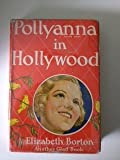 Pollyanna in Hollywood The Seventh Glad Book