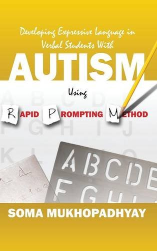 e Language in Verbal Students With Autism Using Rapid Prompting Method ()