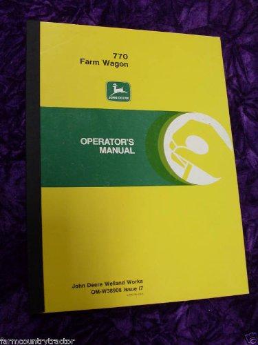 John Deere 770 Farm Wagon OEM OEM Owners Manual John Deere