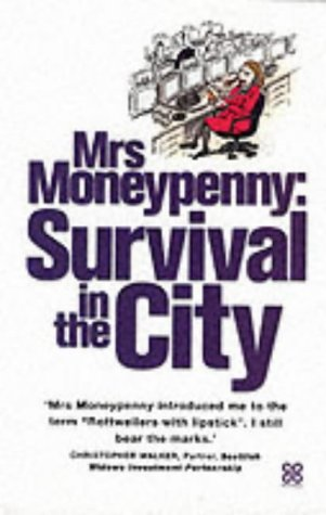 Mrs.Moneypenny: Survival in the City