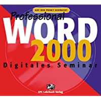 Word 2000 Professional. Digitales Seminar. CD- ROM