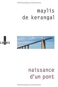"""Afficher """"Naissance d'un pont"""""""