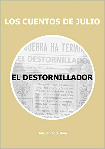 Amazon.com: EL DESTORNILLADOR (LOS CUENTOS DE JULIO nº 3) (Spanish ...
