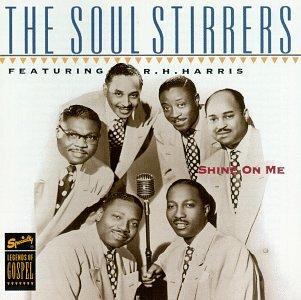 Shine On Me by SOUL STIRRERS