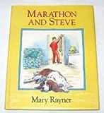 Marathon and Steve, Mary Rayner, 0525444564
