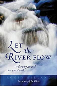 Book Let the River Flow: Welcoming Renewal into Your Church