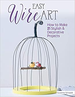 Easy Wire Art Projects