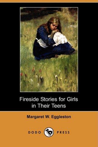 Read Online Fireside Stories for Girls in Their Teens (Dodo Press) pdf epub