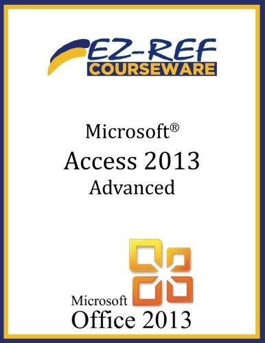Microsoft Access 2013: Advanced Level