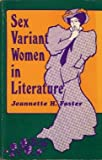 Sex Variant Women in Literature, Jeannette H. Foster, 0930044657