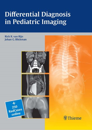 Differential Diagnosis in Pediatric Imaging (1st 2011) [van Rijn & Blickman]