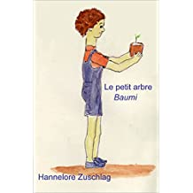 Le petit arbre Baumi (French Edition)