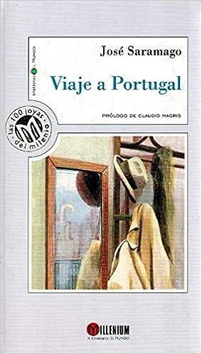 Viaje a Portugal: Amazon.es: José Saramago, Claudio Magris: Libros