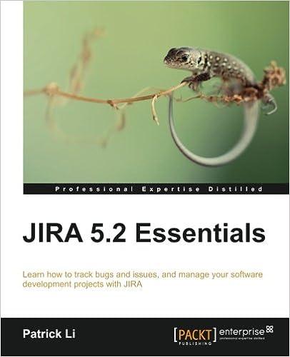 JIRA 5 2 Essentials Patrick Li