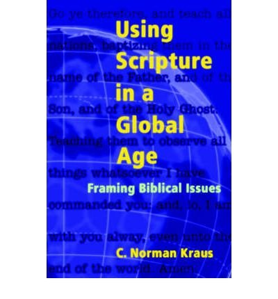 Using Scripture in a Global Age: Framing Biblical Issues (Paperback) - Common
