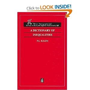 A Dictionary of Inequalities P. S. Bullen, Peter Bullen