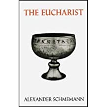 The Eucharist: Sacrament Of the Kingdom