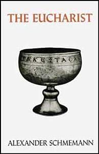 The Eucharist: Sacrament of the Kingdom