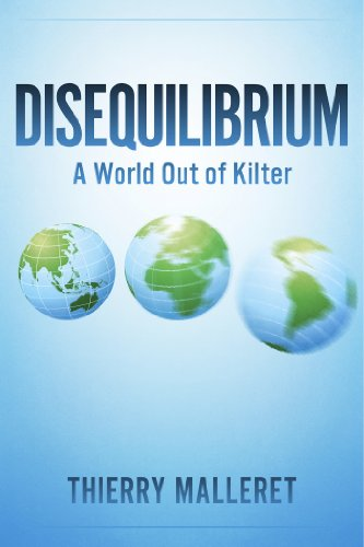 Book: Disequilibrium - A World Out Of Kilter by Thierry Malleret