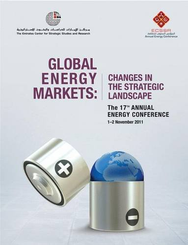Global Energy Markets: Changes in the Strategic Landscape