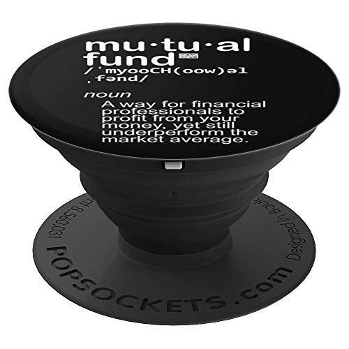 MUTUAL FUND FINANCIAL PROFIT MONEY MARKET DEFINITION PopSockets Grip and Stand for Phones and Tablets