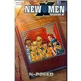 New X-Men - Academy X Volume 3: X-Posed TPB