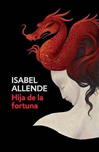 Hija de la fortuna: Daughter of Fortune - Spanish-language Edition (Spanish Edition) by VINTAGE ESPANOL