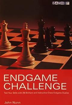 Endgame Challenge by [Nunn, John]
