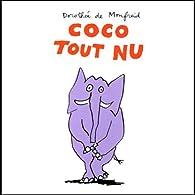 Coco tout nu par Dorothée de Monfreid