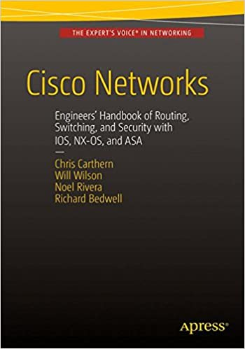 Cisco Networks: Engineers\' Handbook of Routing, Switching, and ...