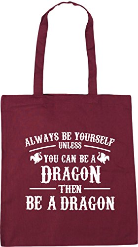 HippoWarehouse Always be yourself unless you can be a dragon then be a dragon Tote Shopping Gym Beach Bag 42cm x38cm, 10 litres Burgundy