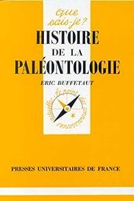 Histoire de la paléontologie par Éric Buffetaut