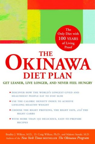 The Okinawa Diet Plan: Get Leaner, Live Longer, and Never Feel Hungry from Brand: Clarkson Potter
