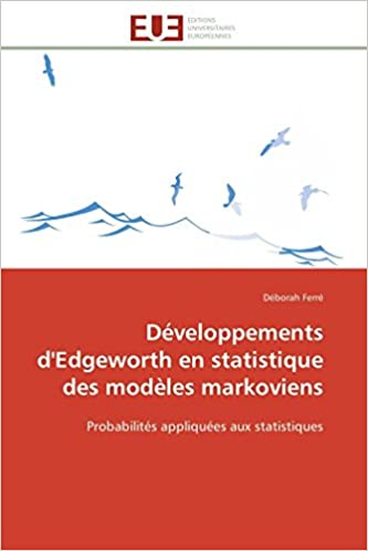 Développements d'Edgeworth en statistique des modèles markoviens: Probabilités appliquées aux statistiques (Omn.Univ.Europ.) (French Edition)