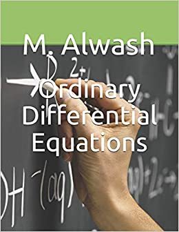 Ordinary Differential Equations: M  A  Alwash: 9781544774992: Books