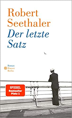 Der Letzte Satz Roman Seethaler Robert Bücher