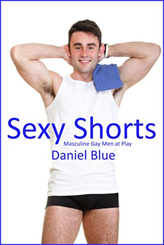 Men in sexy shorts