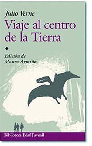 Viaje Al Centro De La Tierra Biblioteca Edaf Juvenil: Amazon.es ...