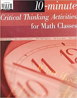 10 minute critical thinking activities for math answers This item includes a set of quizzes as well as critical thinking i have a dream speech quiz and thinking questions (martin luther king jr day activities.