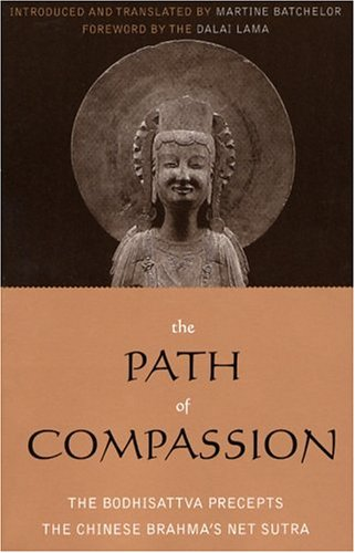 The-Path-of-Compassion-The-Bodhisattva-Precepts-Sacred-Literature-Series