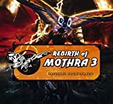 Rebirth of Mothra 3 - Original Soundtrack
