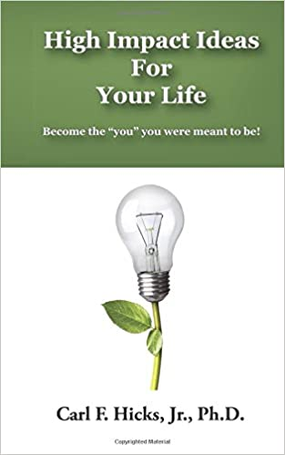 Book High Impact Ideas For Your Life: Become the 'you' you were meant to be!