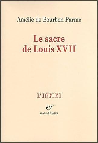 Livre Le Sacre de Louis XVII pdf, epub