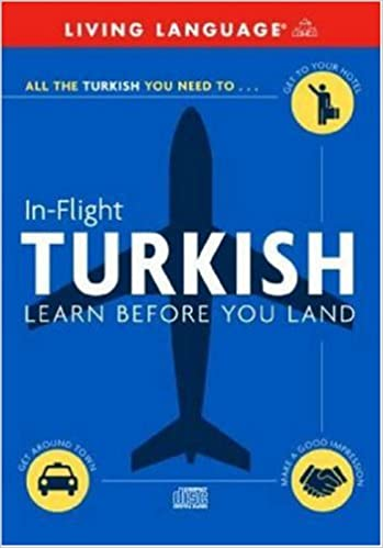 In flight turkish learn before you land living language in flight turkish learn before you land unabridged edition m4hsunfo